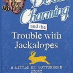 [PDF] [EPUB] Dexter Charming and the Trouble with Jackalopes: A Little Mr. Cottonhorn Story (Ever After High: A School Story #0.5) Download