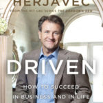 [PDF] [EPUB] Driven: How To Succeed In Business And In Life Download