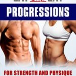 [PDF] [EPUB] Eat Stop Eat Progressions : for Strength and Physique Download