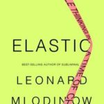 [PDF] [EPUB] Elastic: Flexible Thinking in a Time of Change Download