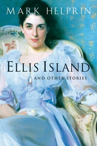 [PDF] [EPUB] Ellis Island and Other Stories Download by Mark Helprin
