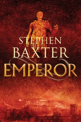 [PDF] [EPUB] Emperor (Time's Tapestry, #1) Download by Stephen Baxter