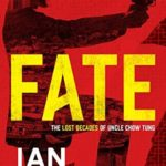 [PDF] [EPUB] Fate (Uncle Chow Tung #1) Download