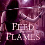 [PDF] [EPUB] Feed the Flames (Steel and Stone, #3.5) Download