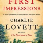 [PDF] [EPUB] First Impressions: A Novel of Old Books, Unexpected Love, and Jane Austen Download