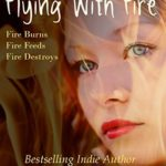 [PDF] [EPUB] Flying With Fire Download