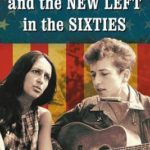 [PDF] [EPUB] Folk Music and the New Left in the Sixties Download