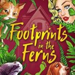 [PDF] [EPUB] Footprints in the Ferns (Lovely Lethal Gardens #6) Download