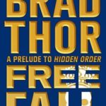 [PDF] [EPUB] Free Fall: A Prelude to Hidden Order (Scot Harvath #12.5) Download