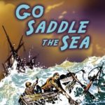 [PDF] [EPUB] Go Saddle the Sea (Felix Brooke, #1) Download