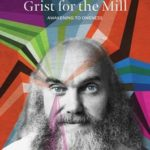 [PDF] [EPUB] Grist for the Mill: An Opportunity for Awakening Download