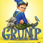 [PDF] [EPUB] Grump: The (Fairly) True Tale of Snow White and the Seven Dwarves Download