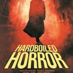 [PDF] [EPUB] Hardboiled Horror Download