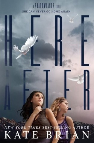 [PDF] [EPUB] Hereafter (Shadowlands, #2) Download by Kate Brian