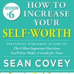[PDF] [EPUB] How to Increase Your Self-Worth (Decision #6) Download