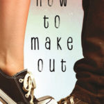 [PDF] [EPUB] How to Make Out Download