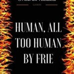 [PDF] [EPUB] Human, All Too Human: By Friedrich Nietzsche – Illustrated Download