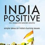 [PDF] [EPUB] India Positive: New Essays and Selected Columns Download