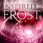 [PDF] [EPUB] Inspired by Frost (Crystal Frost, #3) Download