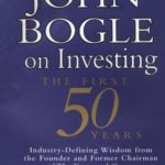 [PDF] [EPUB] John Bogle on Investing: The First 50 Years Download