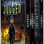 [PDF] [EPUB] Judge, Jury, and Executioner Boxed Set (Books 1 – 4): You Have Been Judged, Destroy The Corrupt, Serial Killer, Your Life is Forfeit Download
