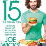 [PDF] [EPUB] Lean in 15 – The Sustain Plan: 15 minute meals with workouts to get lean and strong for life Download