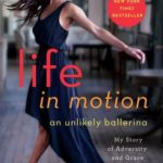 [PDF] [EPUB] Life in Motion: An Unlikely Ballerina Download