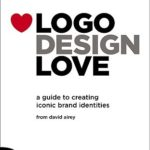 [PDF] [EPUB] Logo Design Love: A Guide to Creating Iconic Brand Identities Download