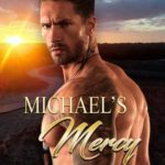 [PDF] [EPUB] Michael's Mercy (Heroes for Hire #10; Sleeper SEALs #3) Download