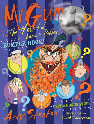 [PDF] [EPUB] Mr Gum in 'The Hound of Lamonic Bibber' Bumper Book Download by Andy Stanton