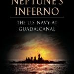 [PDF] [EPUB] Neptune's Inferno: The U.S. Navy at Guadalcanal Download