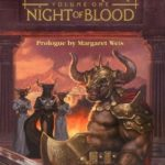 [PDF] [EPUB] Night of Blood (Dragonlance: The Minotaur Wars, #1) Download