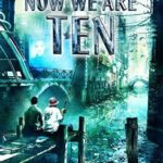[PDF] [EPUB] Now We Are Ten: Celebrating the First Ten Years of NewCon Press Download