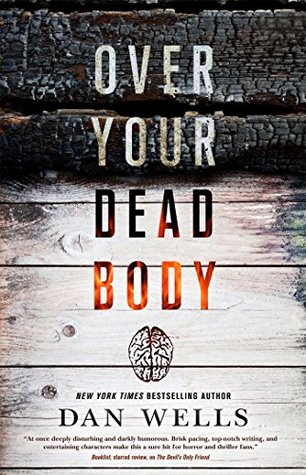 [PDF] [EPUB] Over Your Dead Body (John Cleaver, #5) Download by Dan Wells