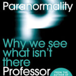 [PDF] [EPUB] Paranormality: Why We See What Isn't There Download