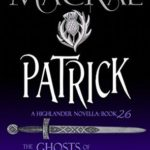 [PDF] [EPUB] Patrick (The Ghosts of Culloden Moor #26) Download
