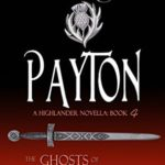 [PDF] [EPUB] Payton (The Ghosts of Culloden Moor #4) Download
