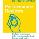 [PDF] [EPUB] Performance Reviews (HBR 20-Minute Manager Series) Download