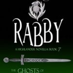 [PDF] [EPUB] Rabby (The Ghosts of Culloden Moor, #7) Download