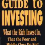 [PDF] [EPUB] Rich Dad's Guide to Investing: What the Rich Invest in That the Poor and Middle Class Do Not! Download