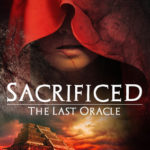 [PDF] [EPUB] Sacrificed (The Last Oracle, #1) Download