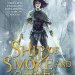 [PDF] [EPUB] Ship of Smoke and Steel: The Wells of Sorcery, Book One Download
