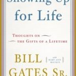 [PDF] [EPUB] Showing Up for Life: Thoughts on the Gifts of a Lifetime Download