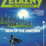 [PDF] [EPUB] Sign of the Unicorn (The Chronicles of Amber #3) Download