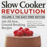 [PDF] [EPUB] Slow Cooker Revolution, Volume 2: The Easy Prep Edition Download