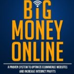 [PDF] [EPUB] Small Business Big Money Online: A Proven System to Optimize eCommerce Websites and Increase Internet Profits Download