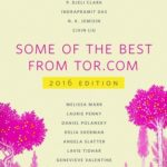 [PDF] [EPUB] Some of the Best From Tor.com: 2016 Edition Download