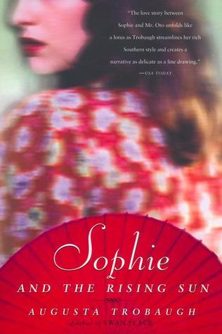 [PDF] [EPUB] Sophie and the Rising Sun Download by Augusta Trobaugh