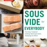 [PDF] [EPUB] Sous Vide for Everybody: The Easy, Foolproof Cooking Technique That's Sweeping the World Download