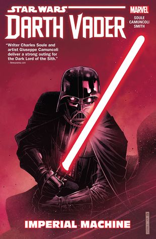 [PDF] [EPUB] Star Wars: Darth Vader - Dark Lord of the Sith, Vol. 1: Imperial Machine Download by Charles Soule